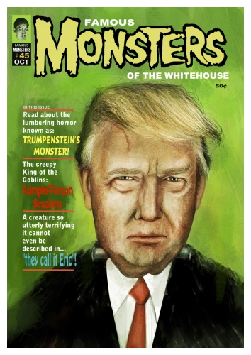 Famous Monsters of the Whitehouse Trumpenstein's Monster